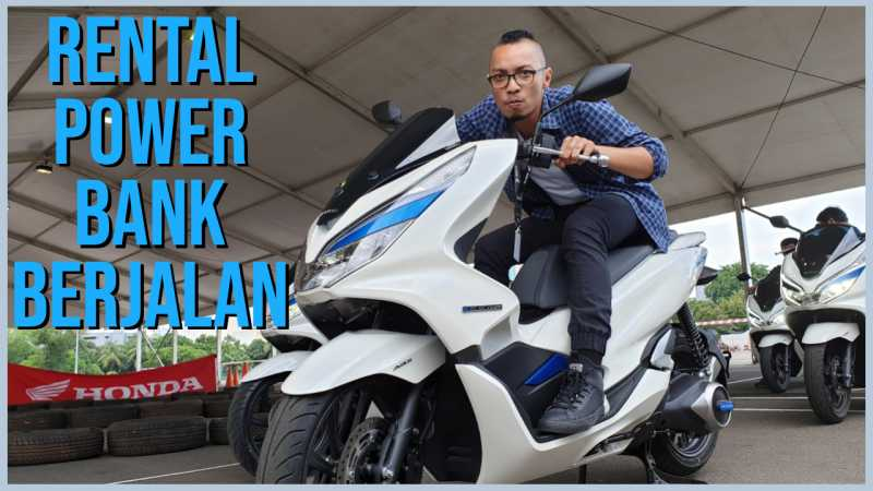 Sudah Tayang! Video Review Test Ride Honda PCX Elektrik, Rental Powerbank Berjalan