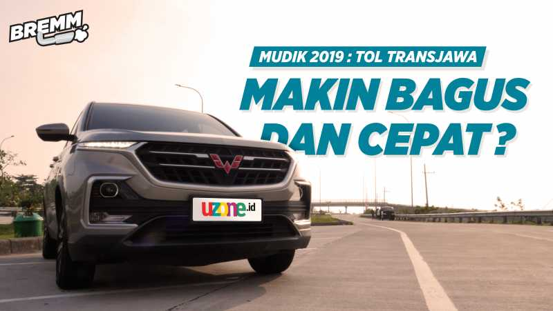 VIDEO Mudik 2019 : Jajal Tol Trans Jawa Pakai Wuling Almaz