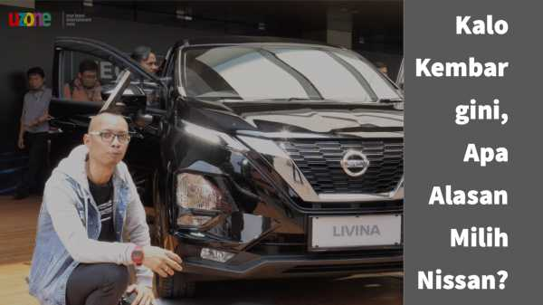 Tonton Video Review All New Livina, Gak Lebih Baik dari Xpander!