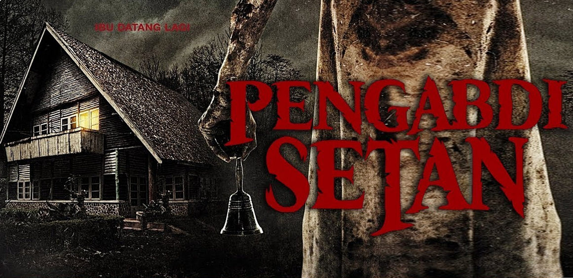 Pengabdi Setan dan Kehebatan Film  Horor Lokal