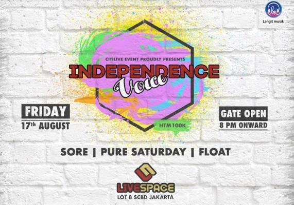 Independence Voice Hadirkan Sore, Pure Saturday dan Float