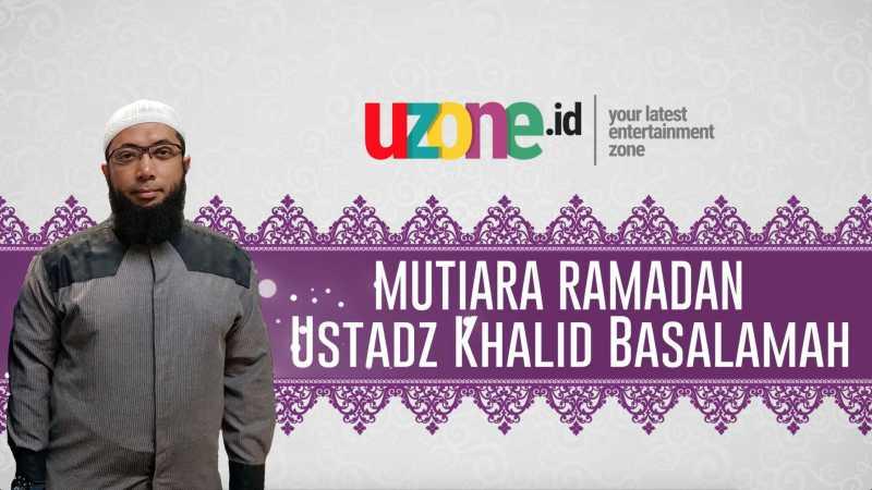 Ustadz Khalid Basalamah: Berburu Kemuliaan Malam Lailatul Qadar