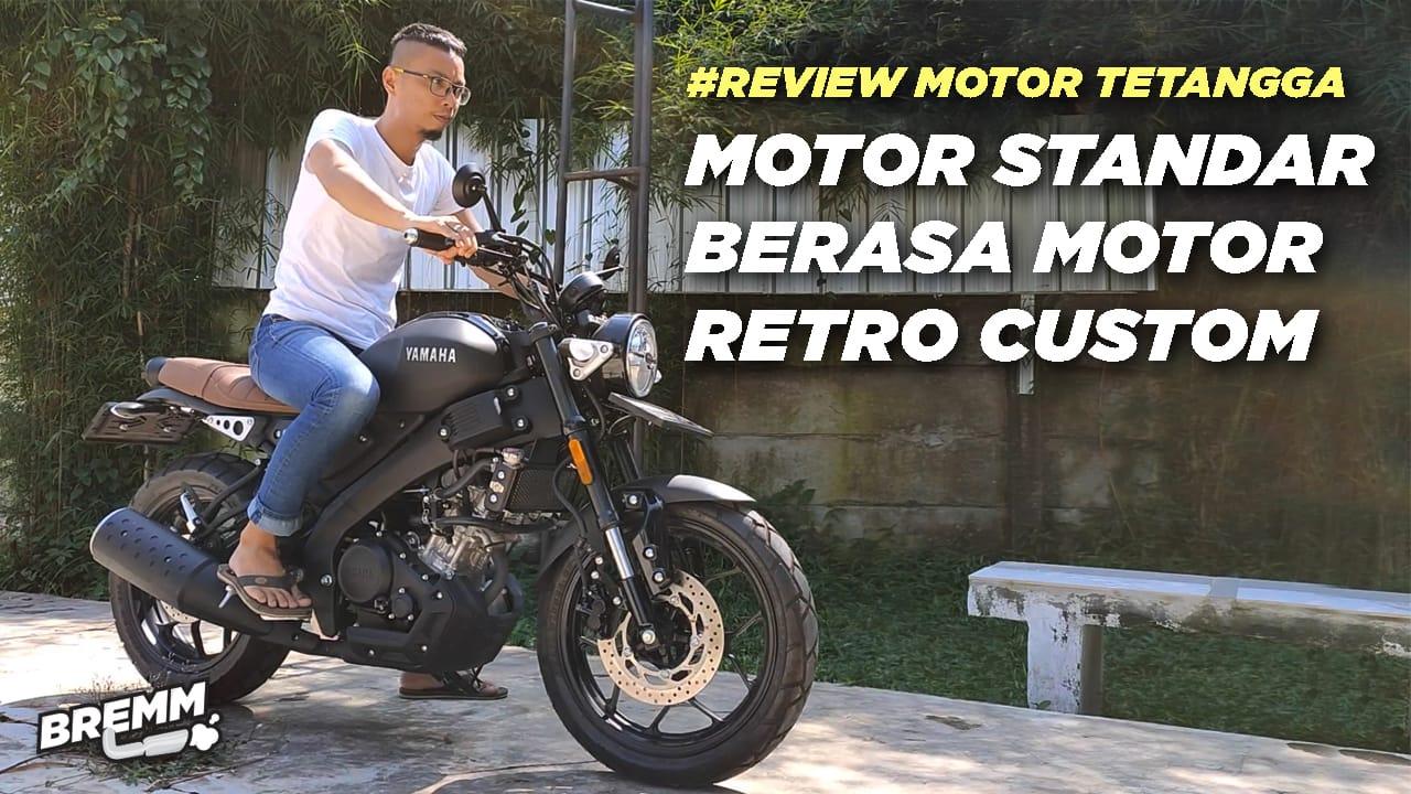 VIDEO Review Yamaha XSR, Standar Berasa Retro Custom