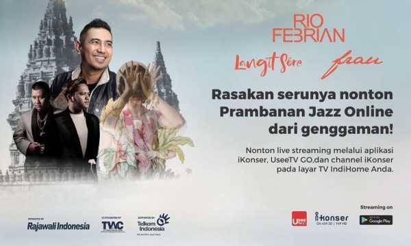 Jazz Prambanan Online Digelar 18 Juli, Nonton Cukup Pakai Ponsel