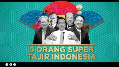 5 Orang Super Tajir Indonesia