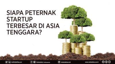 Siapa Peternak Startup Terbesar di Asia Tenggara?
