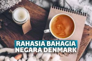 Hygge Rahasia Bahagia Warga Negara Denmark yang Bisa Kita Tiru