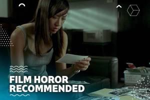 7 Film Horor Recommended dari Berbagai Negara yang Bikin Tidur Nggak Nyenyak