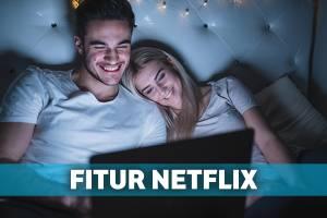6 Hacks Buat Nonton Netflix yang Sayang Kalo Nggak Dicobain