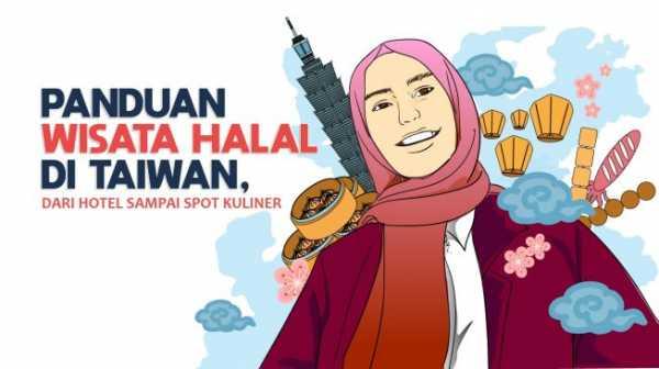 Panduan Wisata Halal di Taiwan, dari Hotel sampai Spot Kuliner