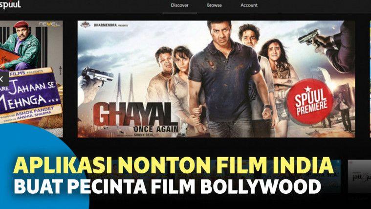 6 Aplikasi Nonton Film India Terbaik Buat Pecinta Film Bollywood