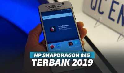 Canggih 7 HP Snapdragon 845 Murah 2019 Mulai 3 Jutaan
