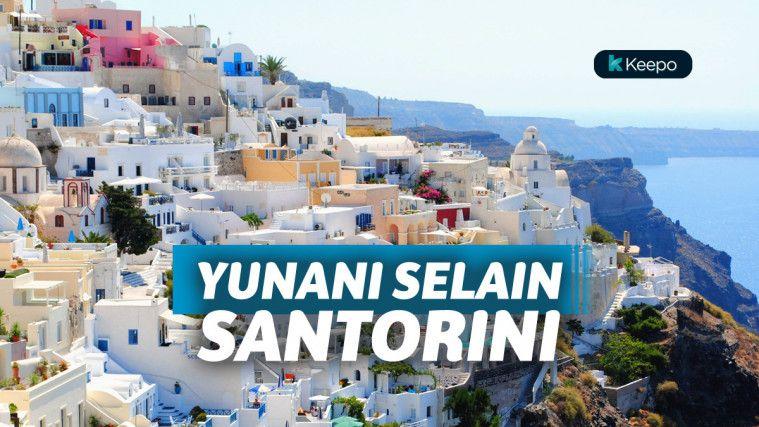 7 Destinasi Wisata di Yunani yang Romantis Selain Santorini