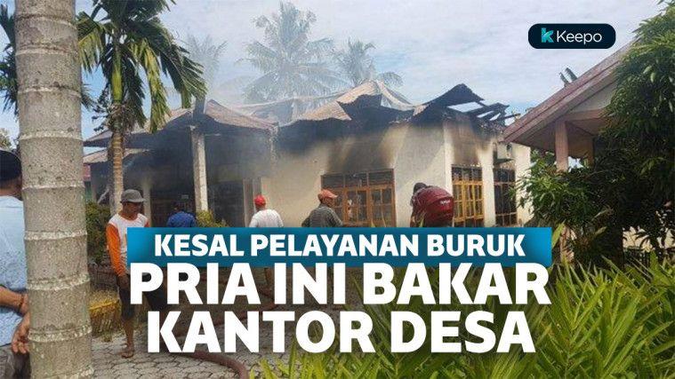 Kesal Kinerja Pelayanan Aparat Desa, Fans Berat Jokowi Bakar Kantor Desa Sambil Live Facebook!