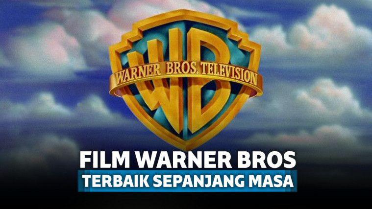 7 Film Warner Bros Terbaik yang Selalu Diingat Sepanjang Masa