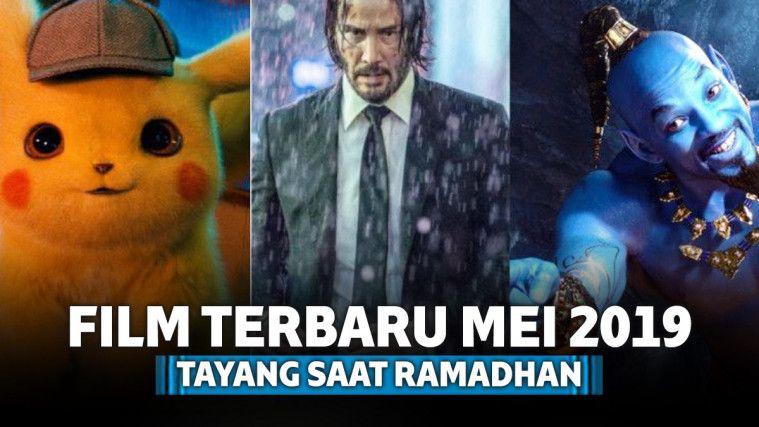 8 Film Hollywood Terbaru Mei 2019 yang Tayang Saat Bulan Ramadhan