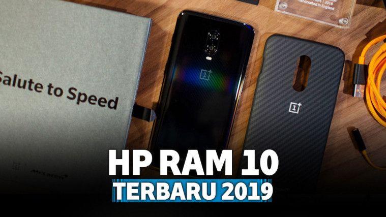 5 HP RAM 10GB Terbaru 2019 dengan Spesifikasi Gahar
