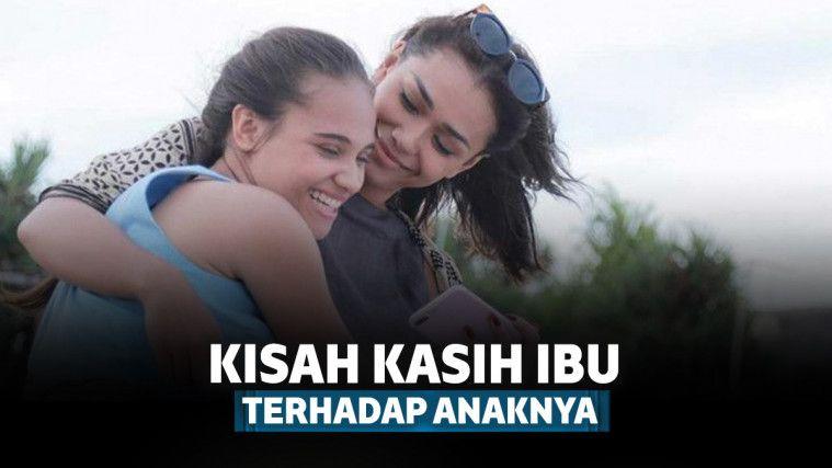 7 Film Indonesia Ibu dan Anak yang Pererat Hubunganmu dengan Ibu