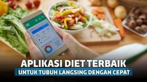 7 Aplikasi Diet Terbaik untuk Dapatkan Tubuh Langsing dengan Cepat