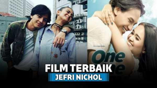 7 Film Jefri Nichol Terbaik yang Sukses Curi Perhatian