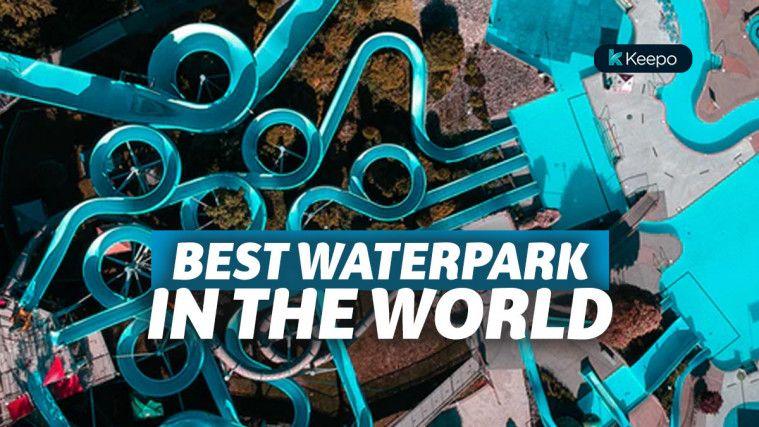 9 Waterpark Terbaik di Dunia yang Suguhkan Sensasi Seluncuran Menantang