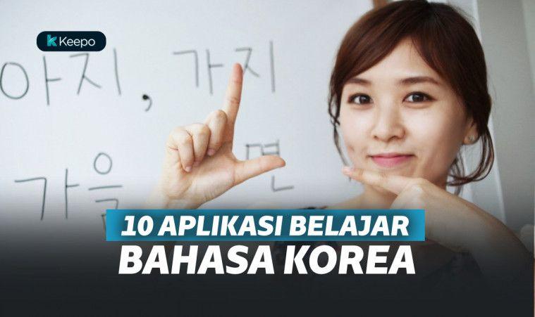 10 Aplikasi Belajar Bahasa Korea Terbaik