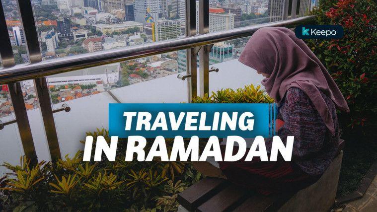 9 Tips Traveling Saat Puasa, Anti Lemas dan Nggak Bikin Lelah