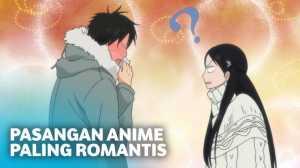 7 Pasangan Anime Paling Romantis yang Bikin Iri