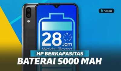 7 HP Baterai 5000 mAh Termurah 2019, Mulai 1 Jutaan