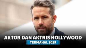 11 Aktor dan Artis Hollywood dengan Bayaran Tertinggi di Tahun 2019