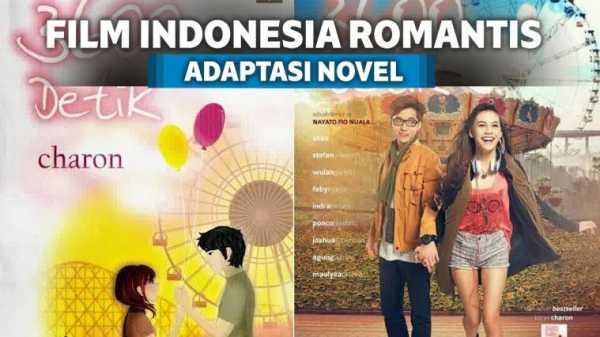 7 Film Romantis Indonesia yang Diangkat Dari Novel Terlaris | Keepo.me