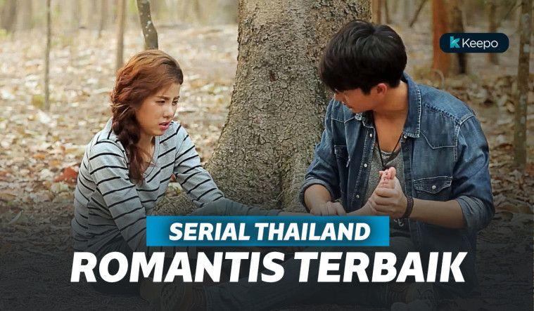 5 Serial Thailand Romantis Terbaik yang Bisa Bikin Kamu Baper