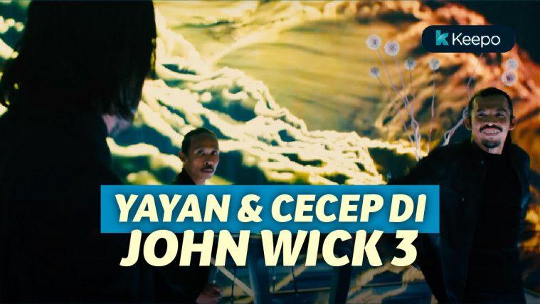 Aksi Yayan Ruhian & Cecep Arif Rahman di John Wick Chapter 3: Parabellum