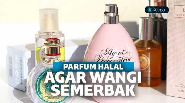 Tubuh Wangi Surga Sepanjang Hari dengan 3 Parfum Halal