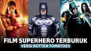 9 Film Superhero Terburuk Versi Rotten Tomatoes dengan Rating yang Menyedihkan
