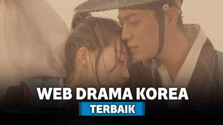 8 Web Drama Korea Dengan Rating dan Jalan Cerita Terbaik