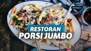 7 Restoran di Indonesia yang Punya Makanan Porsi Jumbo, Berbuka Dijamin Kenyang!