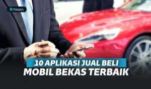10 Aplikasi Jual Beli Mobil Terbaik, Buat Pencinta Otomotif