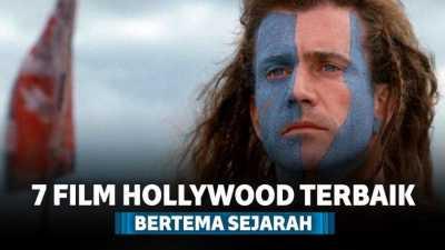 7 Film Hollywood Terbaik Bertema Sejarah