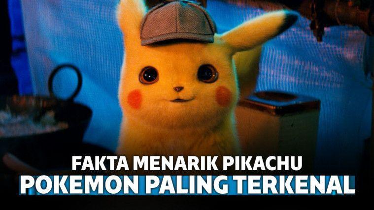 8 Fakta Menarik Pikachu, Pokemon Paling Terkenal