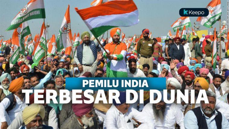 Libatkan 900 Juta Pemilih, Pemilu India Jadi yang Terbesar di Dunia