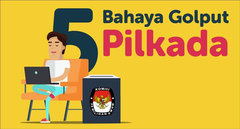 5 Bahaya Golput di Pilkada